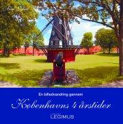 en billedvandring gennem københavns 4 årstider - bog