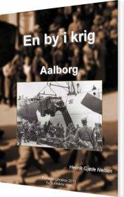 en by i krig - aalborg - bog