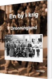 en by i krig - dronninglund - bog