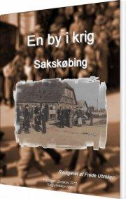 en by i krig - sakskøbing - bog