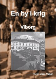en by i krig - viborg - bog
