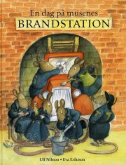 en dag på musenes brandstation - bog
