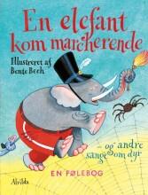 en elefant kom marcherende - bog