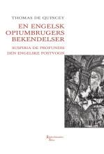 en engelsk opiumbrugers bekendelser - bog
