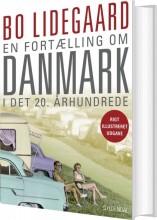 en fortælling om danmark i det 20. århundrede - bog