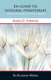 en guide til integral psykoterapi - bog