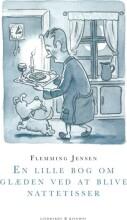 en lille bog om glæden ved at blive nattetisser - bog
