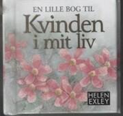 en lille bog til kvinden i mit liv - bog