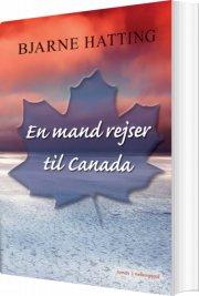 en mand rejser til canada - bog