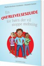 en overlevelsesguide for børn der vil stoppe mobning - bog