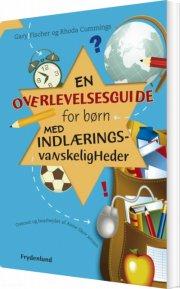 en overlevelsesguide for børn med indlæringsvanskeligheder - bog
