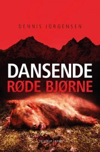 en roland triel-krimi #2: dansende røde bjørne - bog