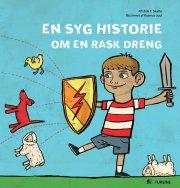 en syg historie om en rask dreng - bog