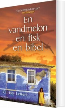 en vandmelon, en fisk, en bibel - bog