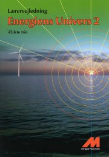 energiens univers 2 - lærerevejledning - bog