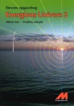 energiens univers 2 - opgavebog - praktisk arbejde - bog