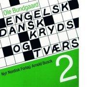 Engelsk-dansk Kryds Og Tværs 1 - Ole Bundgaard - Bog