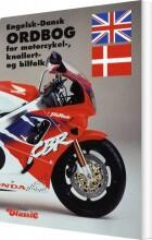 engelsk-dansk ordbog for motorcykel, knallert- og bilfolk - bog