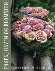engen, haven og blomsten - bog