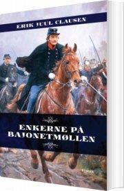 enkerne på bajonetmøllen - bog