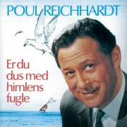 poul reichhardt - er du dus med himlens fugle - cd