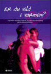 er du vild i varmen? og andre noveller til dansk- og seksualundervisning på de ældste klassetrin - bog