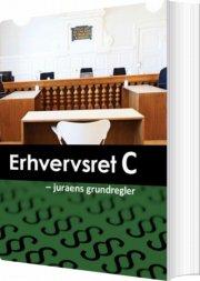 erhvervsret c - juraens grundregler - bog