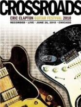 eric clapton - crossroads guitar festival 2010 - DVD
