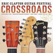 eric clapton guitar festival 2013 crossroads  - DVD