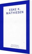 eske k. mathiesen - bog