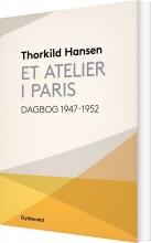 Image of   Et Atelier I Paris - Thorkild Hansen - Bog