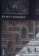 et hus i damaskus - bog
