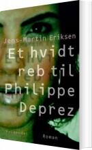 et hvidt reb til philippe déprez - bog