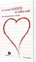 et stort hjerte er ikke nok - bog
