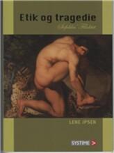 etik og tragedie - bog