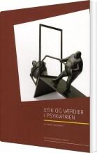 etik og værdier i psykiatrien - bog