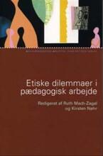 etiske dilemmaer i pædagogisk arbejde - bog
