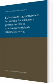 eu-selskabs- og skatterettens betydning - bog
