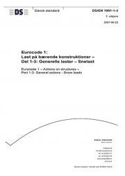 eurocode 1: last på bærende konstruktioner - del 1-3: generelle laster - snelast - bog