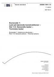 eurocode 1: last på bærende konstruktioner - del 1-5: almindelige laster - termiske laste - bog