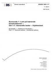 eurocode 1: last på bærende konstruktioner - del 1-7: generelle laster - ulykkeslast - bog