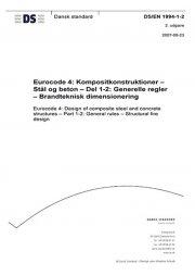 eurocode 4: kompositkonstruktioner - stål og beton - del 1-2: generelle regler - brandteknisk dimensionering - bog