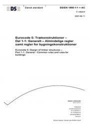 eurocode 5: trækonstruktioner - del 1-1: generelt - almindelige regler samt regler for bygningskonstruktioner - bog