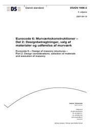 eurocode 6: murværkskonstruktioner - del 2: designbetragtninger, valg af materialer og udførelse af murværk - bog