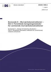 eurocode 6: murværkskonstruktioner - del 3: forenklede beregningsmetoder for uarmerede murværkskonstruktioner - bog