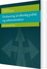 evaluering af offentlig politik og administration - bog