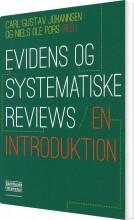 evidens og systematiske reviews - en introduktion - bog