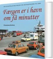 færgen er i havn om få minutter - bog