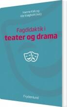 fagdidaktik i teater og drama - bog