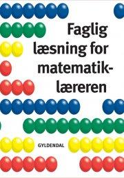 faglig læsning for matematiklæreren - bog
